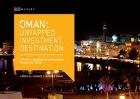 Oman: Untapped investment destination